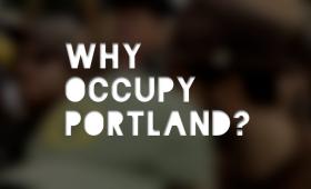 Why Occupy Portland